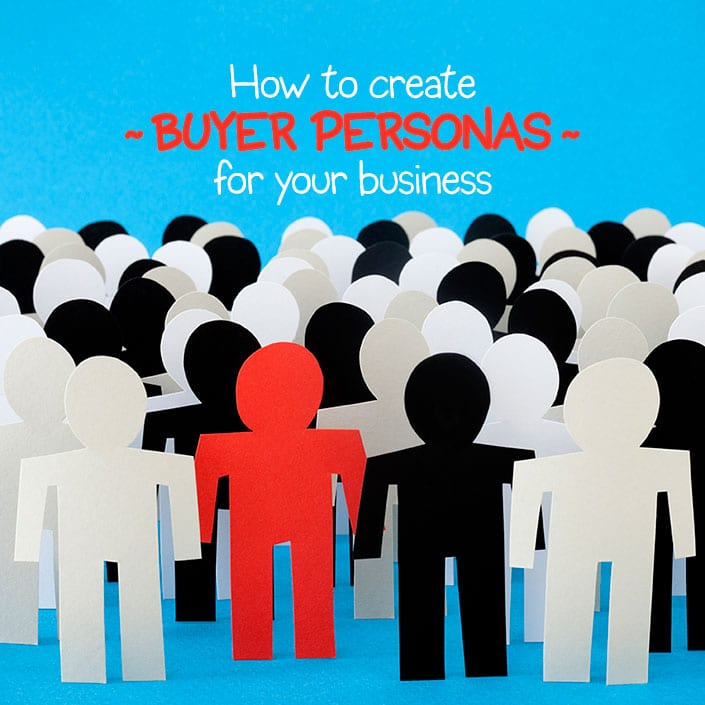 buyer persona for your business