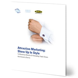 Attraction Marketing: Show Up In Style