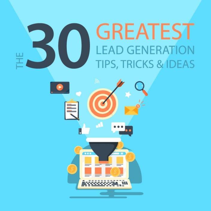 30 Lead Generation Tips, Tricks & Ideas