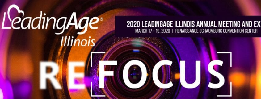 LeadingAge Illinois 2020 Meeting and Expo will be held in Schaumburg, March 17-19